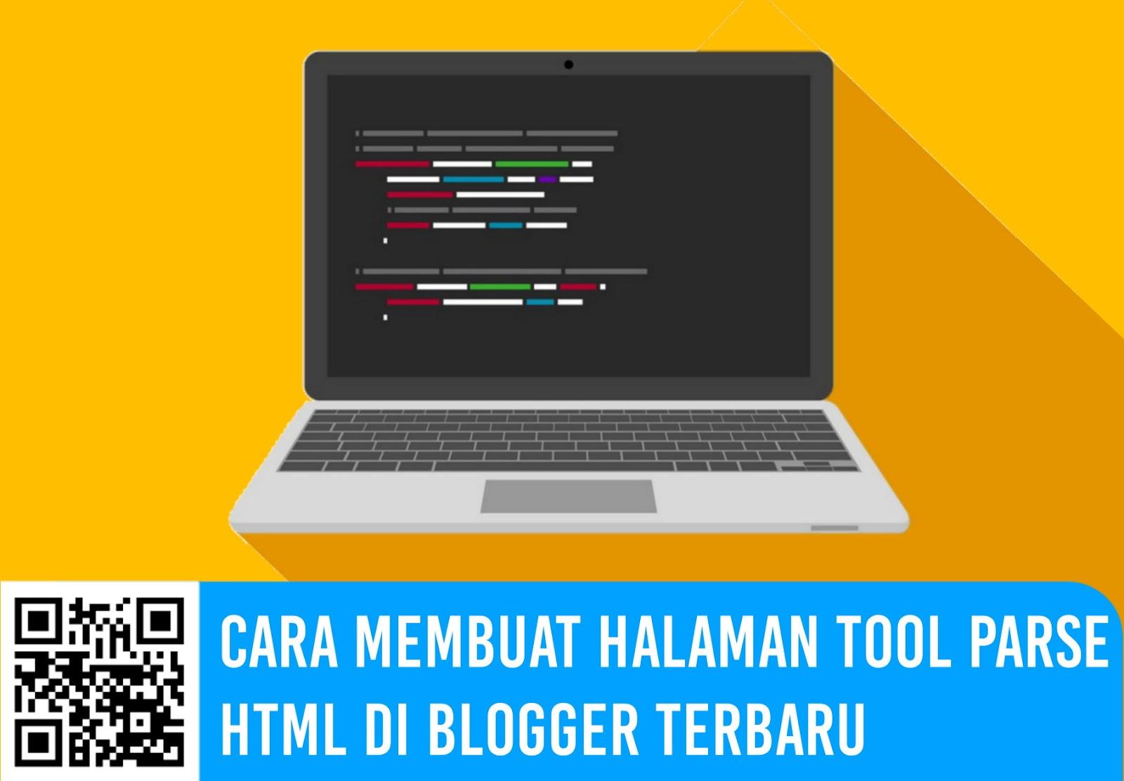 Cara Membuat Halaman Tool Parse HTML di Blogger Terbaru