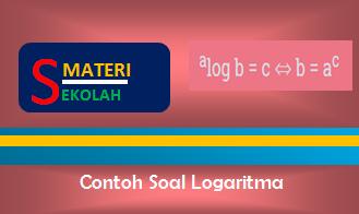 Sifat Logaritma Dan Contoh Soal Logaritma