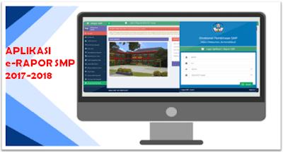 Download Aplikasi e-Rapor SMP Tahun Pelajaran 2017/2018 Beserta Panduannya (Aplikasi Resmi Direktorat PSMP)