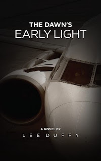 The Dawn's Early Light - a thriller by Lee Duffy