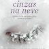 Lançamento: Cinzas na Neve de Ruta Sepetys