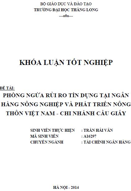 Phòng ngừa rủi ro tín dụng tại Ngân hàng Nông nghiệp và Phát triển Nông thôn Việt Nam Chi nhánh Cầu Giấy