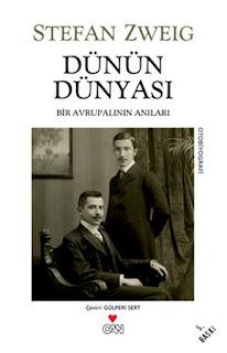 Stefan Zweig - Dünün Dünyası - Bir Avrupalının Anıları