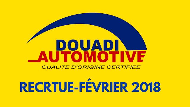 اعلان توظيف بمؤسسة DOUADI AUTOMOTIVE - فيفري 2018