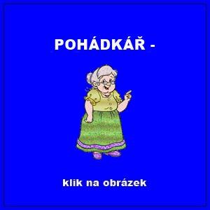 .POHÁDKÁŘ -