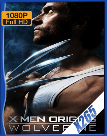 X-Men Origins: Wolverine [2009] [Latino] [1080P] [X265] [10Bits][ChrisHD]