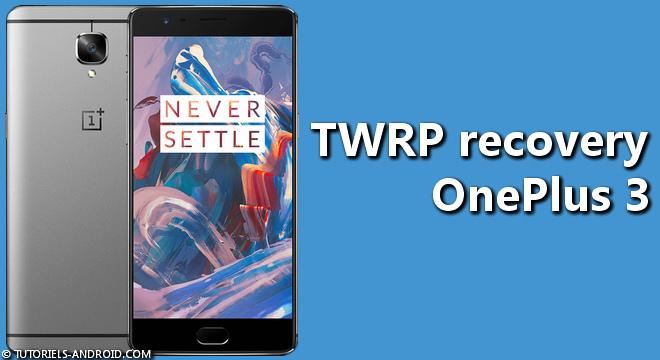 TWRP OnePlus 3