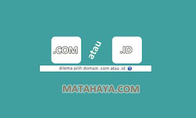 Ngeblog Baiknya Pilih Domain .COM atau .ID?