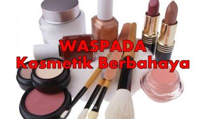 http://newmoreskin.blogspot.co.id/2015/07/ciri-ciri-kosmetik-berbahaya-bagi-kulit.html