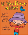 if you have a hat - a silly rhyming picture book for kids