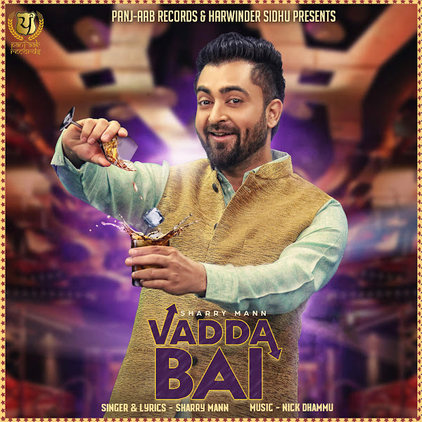 Sharry Mann - Vadda Bai - Single Cover
