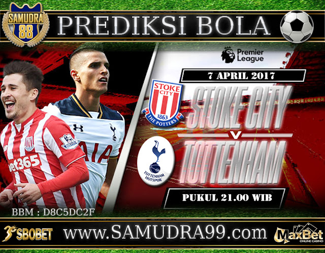 Prediksi TEBAK SKOR JITU ENGLISH Premier League STOKE CITY VS TOTTENHAM HOTSPUR 7 April 2018