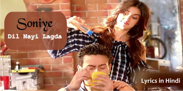 Soniye-dil-nayi-lagda-Lyrics-in-Hindi