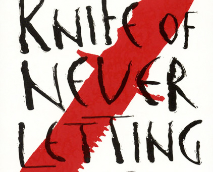 The Knife Of Never Letting Go Patrick Ness Chaos Walking