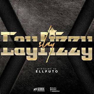 Laylizzy-Slay