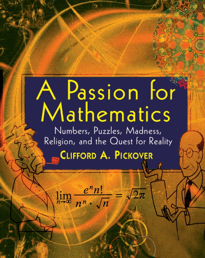 A Passion for Mathematics by Pickover