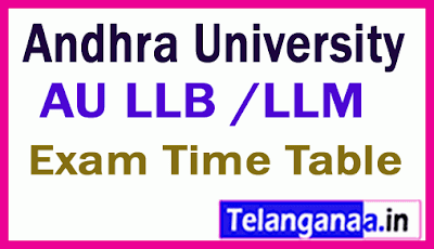 Andhra University LLB  LLM  Exam Time Table
