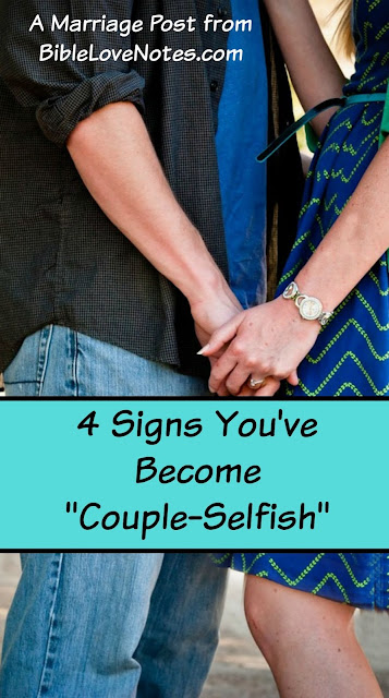 Becoming too selfish as a couple, Genesis 2:24