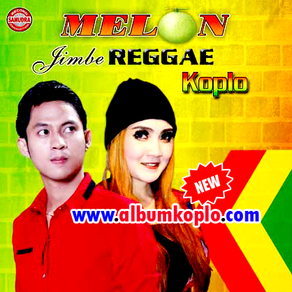 Album Melon Jimbe Reggae Koplo