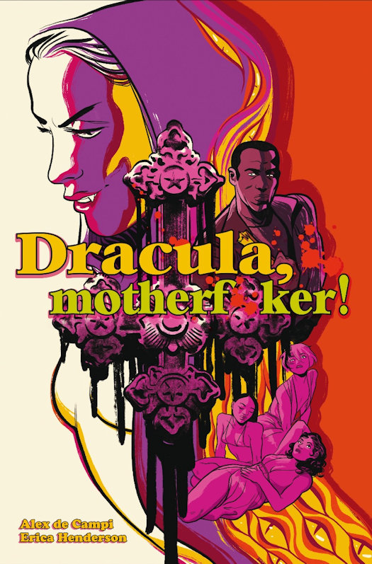 Dracula, Motherf**ker Coming in October 2020