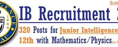 IB Recruitment 2016 for 320 Junior Intelligence Officers