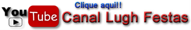 Canal Lugh Festas - Youtube