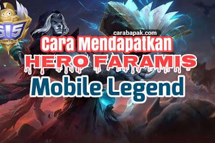Mau Hero Faramis Mobile Legend Gratis? Begini Caranya | carabapak.com