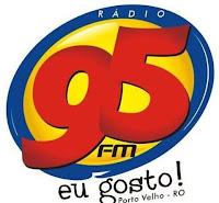 Rádio 95 FM 95,1 de Porto Velho RO