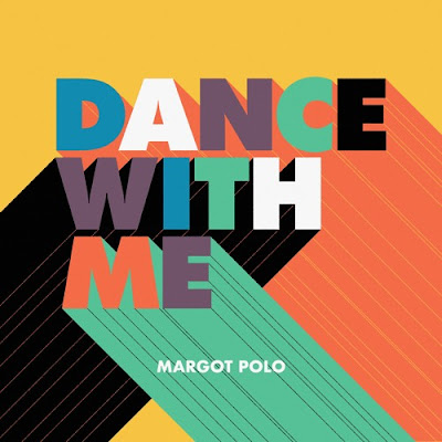 "Margot Polo Drops New Single ""Dance with Me"""