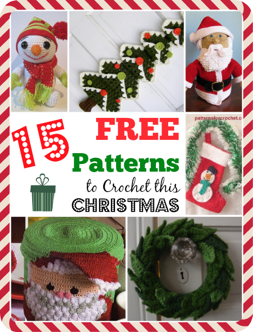 Free Crochet Christmas Crochet Patterns : 15 Free Patterns to Crochet This Christmas
