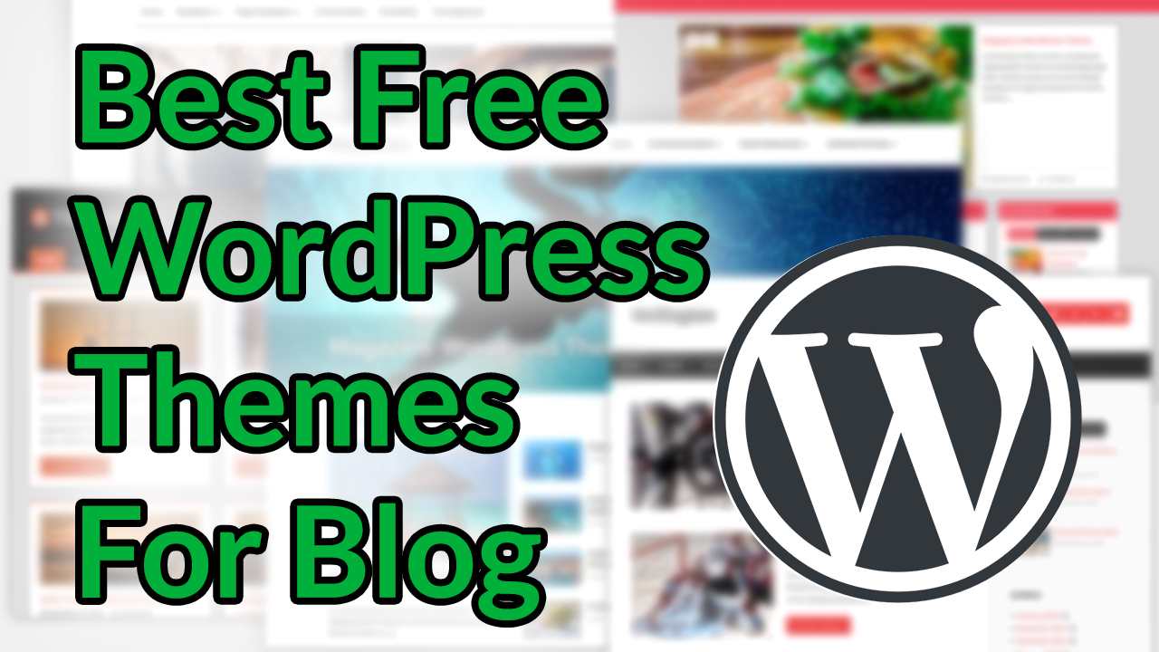 best free wordpress themes for blog in 2019