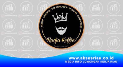 Lowongan Radja Koffie Pekanbaru Februari 2018