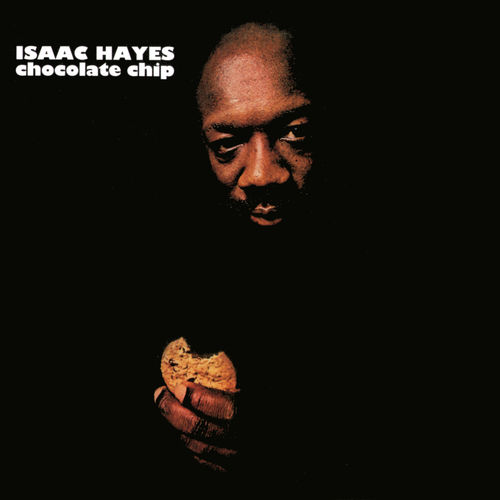 Mood du jour Chocolate Chip Isaac Hayes