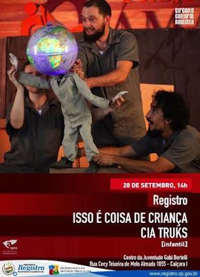 """Cia Trucks se apresenta em Registro-SP dia 28/09 com o espetáculo """"Isso é coisa de criança"""" pelo Circuito Cultural Paulista"""
