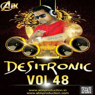 DESITRONIC VOL- 48 ABK PRODUCTION