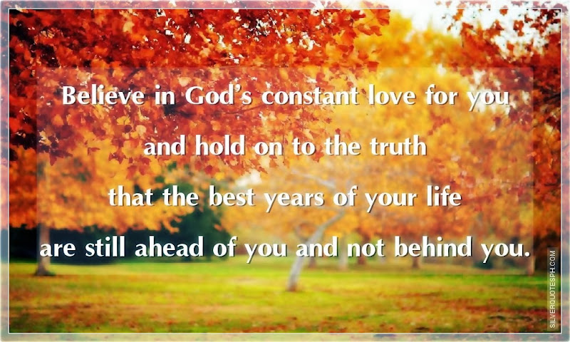 Believe In God's Constant Love For You, Picture Quotes, Love Quotes, Sad Quotes, Sweet Quotes, Birthday Quotes, Friendship Quotes, Inspirational Quotes, Tagalog Quotes