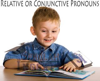 Penjelasan Kata Ganti Penghubung (Relative or Conjunctive Pronouns)