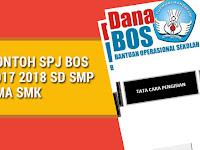 Contoh SPJ BOS 2017 2018 SD SMP SMA SMK