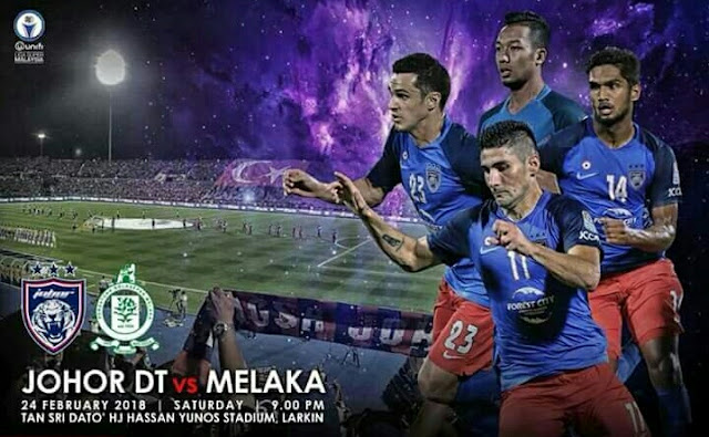 Live Streaming JDT vs Melaka United 24.2.2018 Liga Super