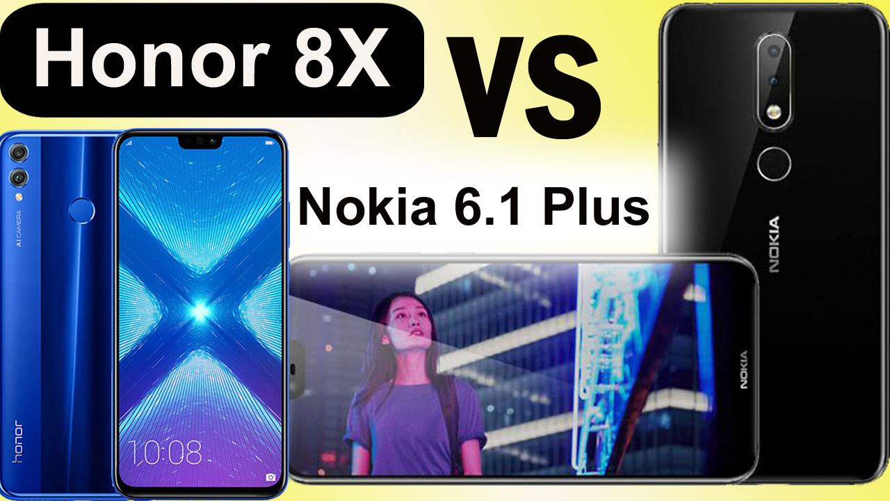 Compare Honor 8x vs Nokia 6 1 Plus Specs, Camera,Price in india
