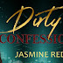 Dirty Confessions by Jasmine Red