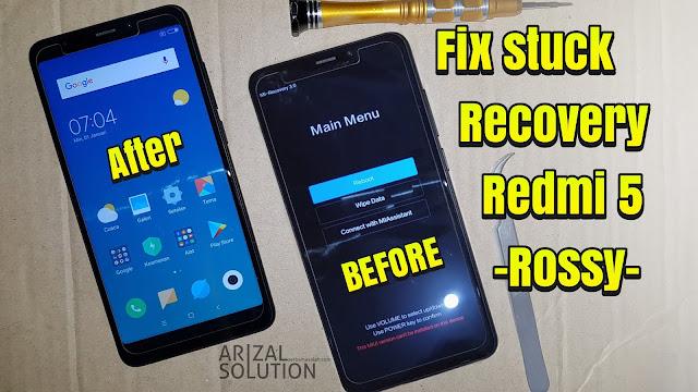 Xiaomi Redmi 5 Rosy Fix Bootloop Stuck Mi-recovery (Flashing