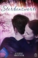 https://www.amazon.de/Sterbensworte-Celine-Trotzek-ebook/dp/B06WLNM5FF