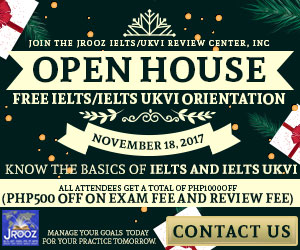 JROOZ FREE IELTS/IELTS UKVI ONE DAY PROMO  Join us on November 18, 2017  Know the basics of IELTS and IELTS UKVI  GET 1000 OFF  Manage Your Goals Today For Your Practice Tomorrow!
