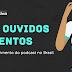 Crescimento do Podcast no Brasil