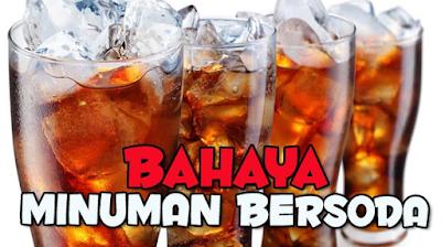 Bahaya Minuman bersoda untuk Kesehatan,