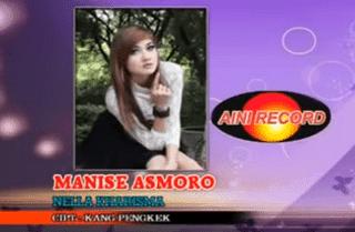 Lirik Lagu Manise Asmoro - Nella Kharisma