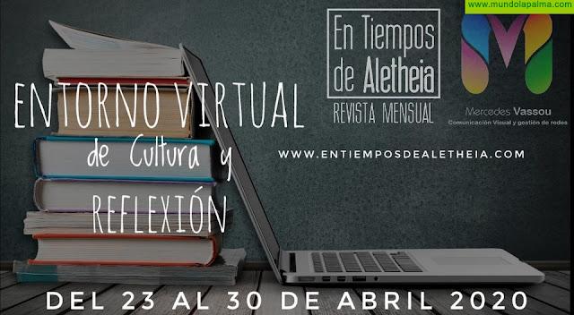 La revista digital En Tiempos de Aletheia y la empresa de Comunicación Visual Mercedes Vassou,colaboran para crear un Entorno Virtual de Cultura y Reflexión