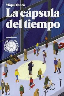 La cápsula del tiempo, por Miqui Otero