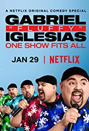 "Assistir Gabriel ""Fluffy"" Iglesias: One Show Fits All"